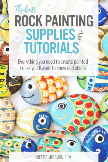 How to Paint Rocks:  The Best Rock Painting Supplies + Tutorials