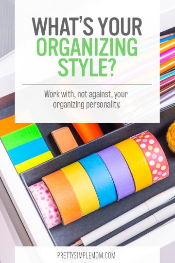Home Organizing Ideas To Match Your Organizing Personality