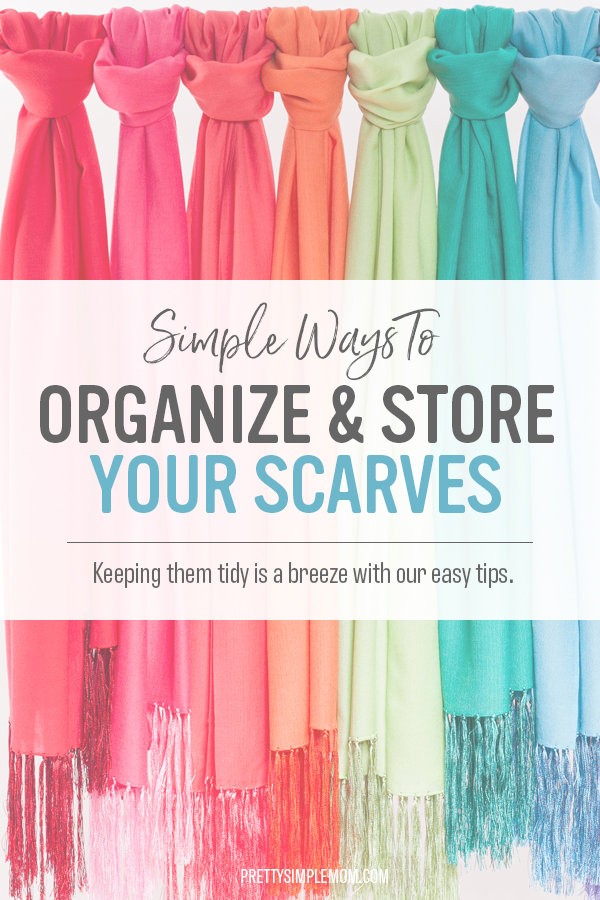 How to organize and store scarves.