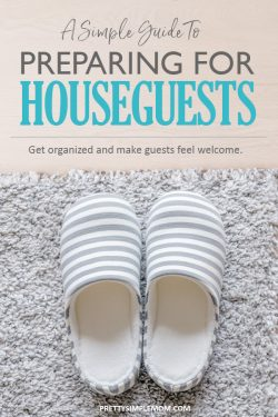 A Simple Guide to Preparing for Houseguests