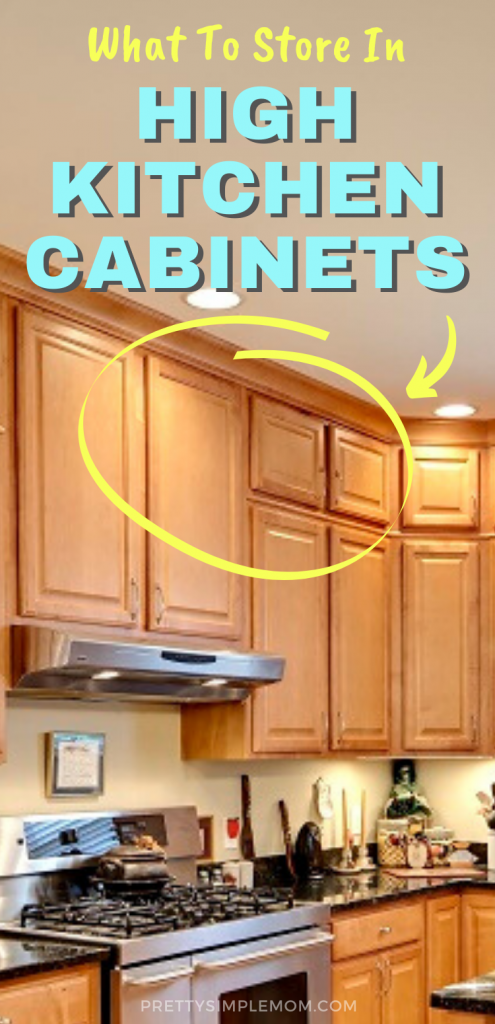 What Should You Store In High Kitchen Cabinets?